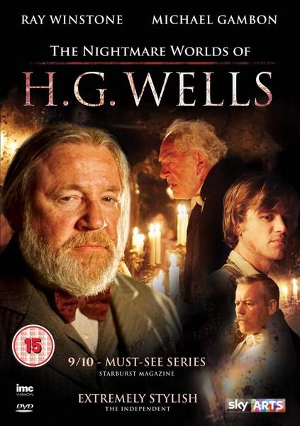 The Nightmare Worlds of H.G. Wells Starring Ray Winstone & Michael Gambon