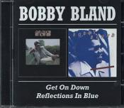 Bobby Bland - Reflection In Blue/Get On Down