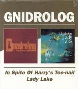 Gnidrolog - In Spite Of Harrys Toe-Nail/Lady Lake (Music CD)