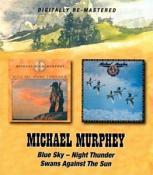 Michael Murphey - Blue Sky Night Thunder/Swans Against The (Music CD)