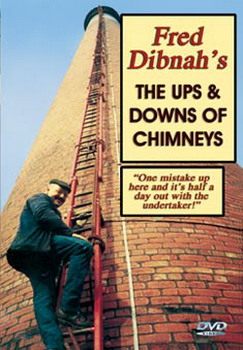 Fred Dibnahs Ups And Downs Of Chimneys (DVD)