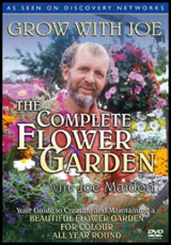 Grow With Joe - The Complete Flower Garden With Joe Maiden (DVD)