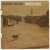 Richmond Fontaine - Thirteen Cities (Music CD)