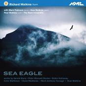 Sea Eagle - Works for Horn by Gerald Barry  Peter Maxwell Davies  Robin Holloway  Colin Matthews  Da (Music CD)