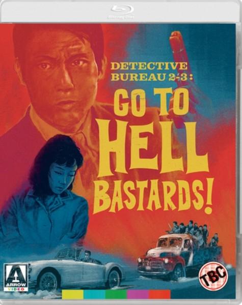 Detective Bureau 2-3 Go To Hell Bastards! (Blu-ray)
