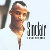 Sinclair - I Want You Back