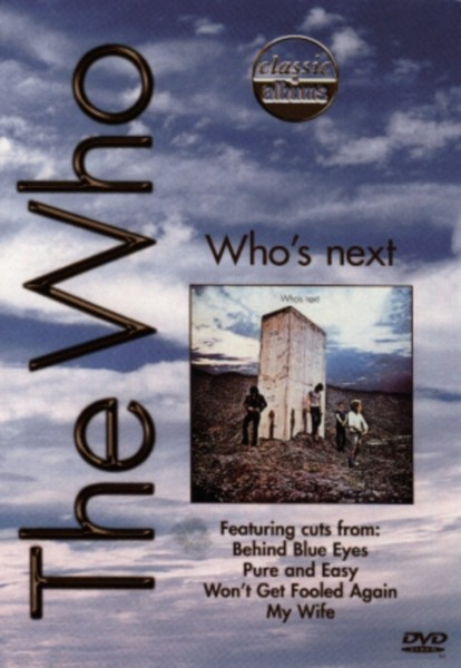 Classic Albums - The Who - Whos Next (DVD)