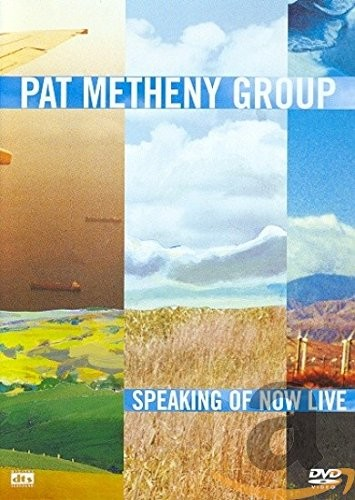 Pat Metheny Group  The - Speaking Of Now Live