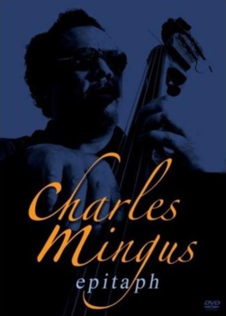 Charles Mingus - Epitaph (DVD)
