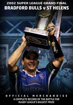 2002 Super League Grand Final - St Helens 19 Bradford Bulls 18 (DVD)