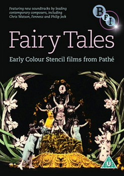 Fairytales - Early Colour Stencil Films From Pathe (DVD)