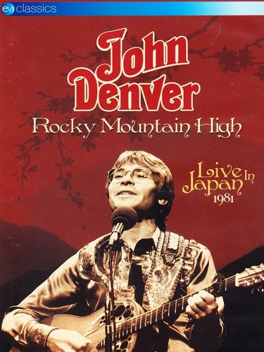 John Denver - Rocky Mountain High (Live in Japan/Live Recording/DVD)