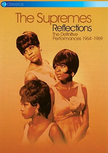 The Supremes - Reflections (The Definitive Performances 1964-1969/Live Recording/DVD)