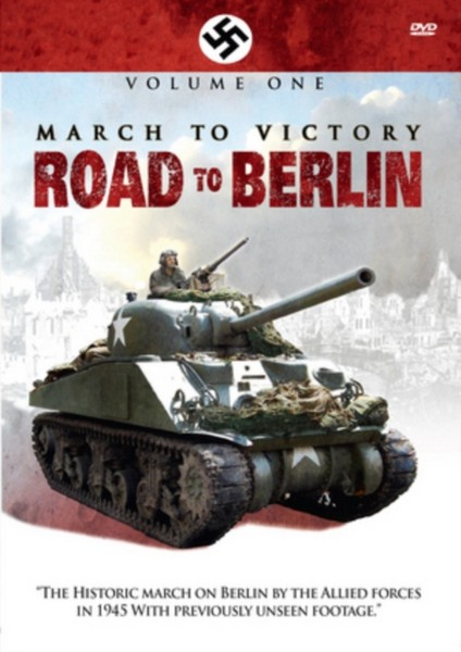 March To Victory: Road To Berlin (Volume 1) (DVD)