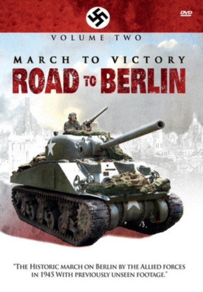 March To Victory: Road To Berlin (Volume 2) (DVD)