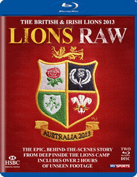 British And Irish Lions Tour To Australia 2013 - Lions Raw (Behind The Scenes Documentary) (Blu-Ray)