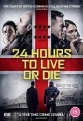 24 Hours to Live or Die