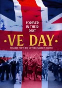 VE Day - Forever in their Debt (DVD)