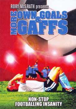 More Own Goals & More Gaffs (DVD)