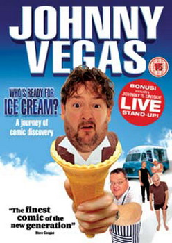 Johnny Vegas - Whos Ready For Ice Cream (DVD)