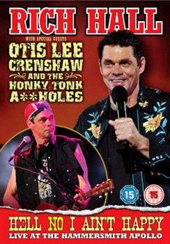 Rich Hall - Hell No I Ain`T Happy Live At The Hammersmith Apollo (DVD)