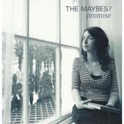The Maybes? - Promise (Music CD)