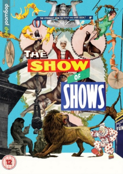 The Show Of Shows: 100 Years Of Vaudeville  Circuses And Carnivals (DVD)