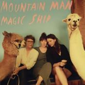 Mountain Man - Magic Ship (Music CD)