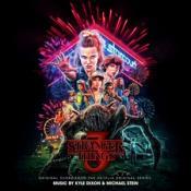 Kyle Dixon and Michael Stein - Stranger Things 3 (Original Score From The Netflix Original Series)