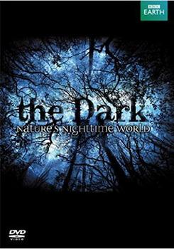 The Dark - Nature'S Night Time World (DVD)