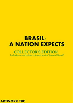 Brasil: A Nation Expects - Collectors' Edition (Includes Stars Of Brasil ) (DVD)