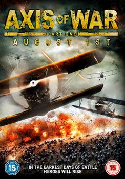 Axis Of War - August 1St (DVD)