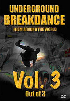 Underground Breakdance Vol.3 (DVD)