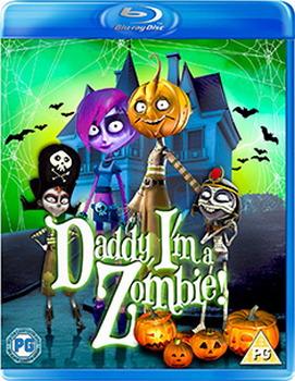 Daddy  I'm A Zombie! [Blu-ray]