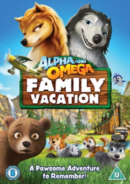 Alpha & Omega - Family Vacation