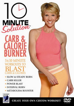 10 Minute Solution - Carb And Calorie Burner (DVD)