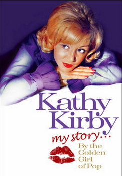 Kathy Kirby - My Story: The Golden Girl Of Pop (DVD)
