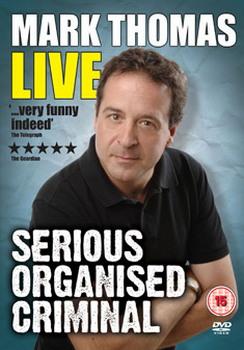 Mark Thomas - Serious Organised Criminal (DVD)