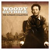 Woody Guthrie - Ultimate Collection  The
