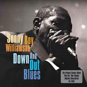Sonny Boy Williamson - Down And Out Blues (Music CD)