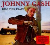 Johnny Cash - Ride This Train (Music CD)