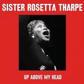 Sister Rosetta Tharpe - Up Above My Head (2 CD) (Music CD)