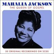 Mahalia Jackson - The Queen Of Gospel (Music CD)