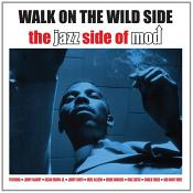 Various Artists - Walk On The Wild Side - The Jazz Side Of Mod (Music CD)
