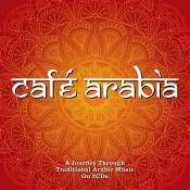 Various Artists - Cafe Arabia (Music CD)