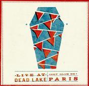 Hot Club De Paris - Live At Dead Lake (Music CD)