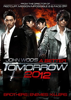 A Better Tomorrow 2012 (John Woo) (DVD)