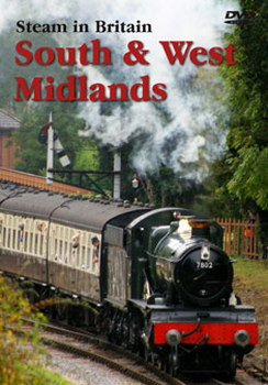 Steam In Britain - South And West Midlands (DVD)