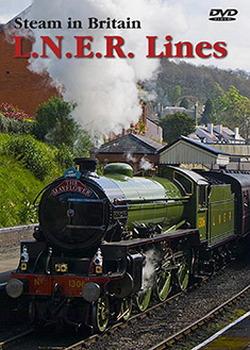 Steam In Britain: Lner Lines (DVD)