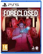 Foreclosed (PS5)